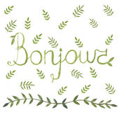 Bonjour french sign with nature leaf ornamen watercolor design arounf — Stock Vector