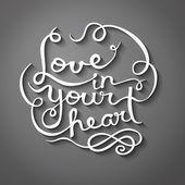 Love in your heart — Vetor de Stock