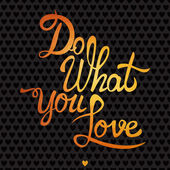 Love what you do card. — Vector de stock