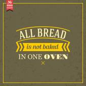 All bread is not baked in one oven — Stock Vector
