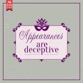 Appearances are deceptive. proverb — Stock Vector