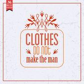 Clothes do not make man — Stock Vector