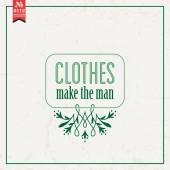 Clothes make man. proverb — Stock Vector