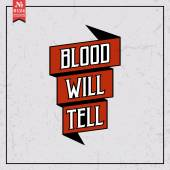 Blood will tell. proverb — Stock Vector