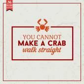 Cannot make crab walk. proverb — Stock Vector