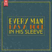Every man has  tool. proverb — Stock Vector