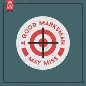 Good marksman may miss — Stock Vector