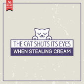 Cat shuts its eyes. Proverb — Stock Vector