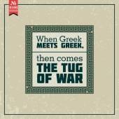 When greek meets greek. proverb — Stock Vector