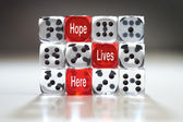 Hope live's here dice concept. — Foto Stock