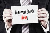 Tomorrow Starts Now Concept — Stock Photo