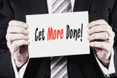Get More Done Concept — Stock Photo
