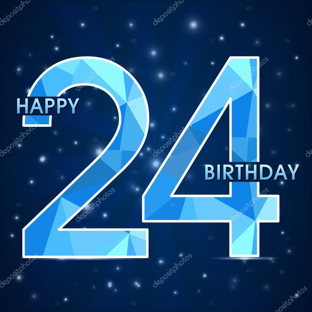 Поздравления на день рождения 24года