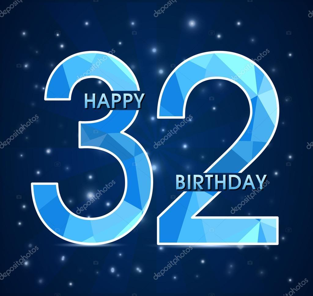 Поздравления с днем рождения с 32 года