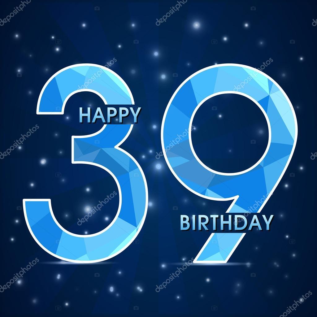 Прикольные поздравления с днем рождения с 39 летием