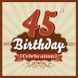45 Years celebration, 45th happy birthday retro style card — Stock Vector