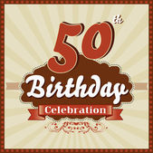 50 Years celebration, 50th happy birthday retro style card — Stock Vector