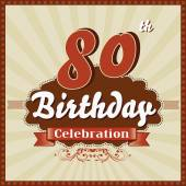 80 Years celebration, 80th happy birthday retro style card — Stock Vector