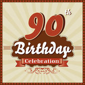 90 Years celebration, 90th happy birthday retro style card — Stock Vector