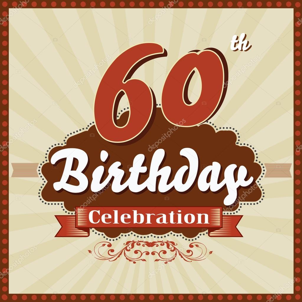 60 Years celebration, 60th happy birthday retro style card — Stock Vector © atulvermabhai #52705869