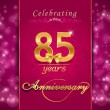 85 year anniversary celebration sparkling card, 85th anniversary vibrant background - vector eps1 — Stock Vector #54942445