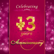 13 year anniversary celebration sparkling card, 13th anniversary vibrant background - vector eps10 — Stock Vector #55480643