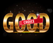 Good choice golden typography with thumb up icon — Stock Vector