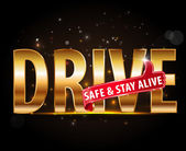 Drive safe and stay alive icon or symbol — Stock Vector