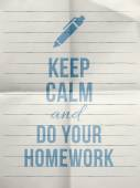 Keep calm and do your homework — Stock Vector