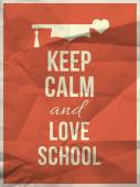Keep calm love school design quote with graduation hat hearth — Stock Vector