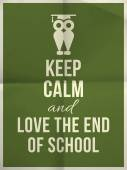 Keep Calm And Love End Of School Design Typographic Quote With Owl — Stock Vector