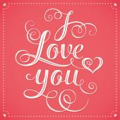 I Love You Hand lettering Greeting Card — Vector de stock