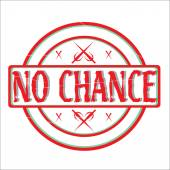 No Chance Stamp — Stock Vector