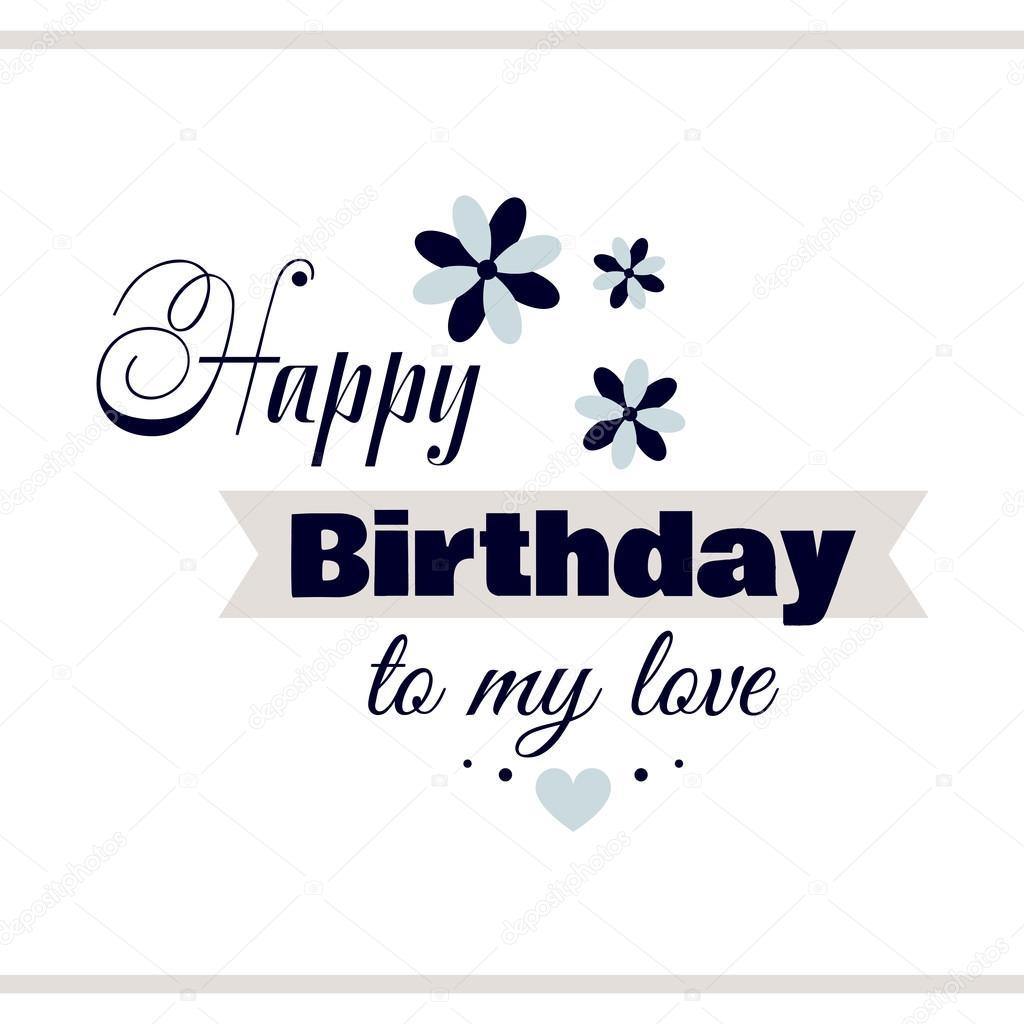 Happy Birthday To My Love Couture: Archivo Imágenes Vectoriales
