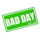 BAD DAY white stamp text on green — Stock Photo