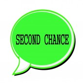 SECOND CHANCE black stamp text on green Speech Bubble — Stock Photo