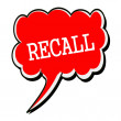RECALL white stamp text on red Speech Bubble — Stock Photo #79469420