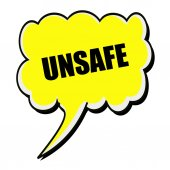 Unsafe black stamp text on yellow Speech Bubble — Stock Photo