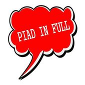 Paid in full white stamp text on red Speech Bubble — Stock Photo