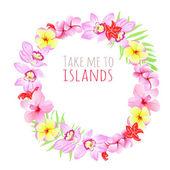 Возьмите меня к островам круглая рамка. Шаблон оформления с цветами. — Cтоковый вектор