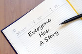 Everyone has a story concept — Stock Photo