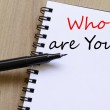 Who are you concept Notepad — Stock Photo #76595425