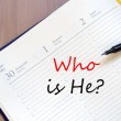Who is he concept Notepad — Stock Photo #76595423