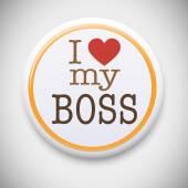 I love my boss Badge — Stock Vector