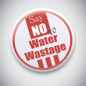 Say No to Water Wastage — Stock Vector