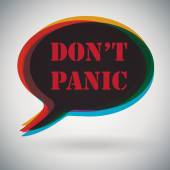 Dont Panic -  speech bubble — Stock Vector