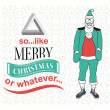 Hipster christmas vector with sarcastic message — Stock Vector #54309449