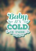 Baby its cold outside christmas vector — Stockvektor
