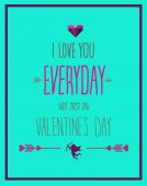 I love you everyday valentines vector — Stock Vector
