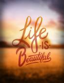 Life is beautiful text — Stock Vector